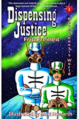 Dispensing Justice (Nova Genesis World Book 1) Kindle Edition