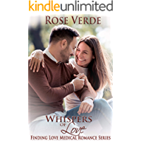 Whispers of Love (Finding Love Medical Romance Series Book 1)