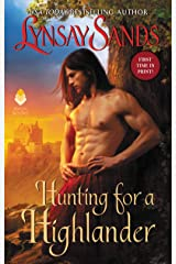 Hunting for a Highlander Mass Market Paperback
