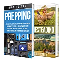 Prepping and Homesteading: What You Need to Know to Be Self-Reliant When STHF, Including...