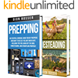 Prepping and Homesteading: What You Need to Know to Be Self-Reliant When STHF, Including Tips on Stockpiling, Growing…