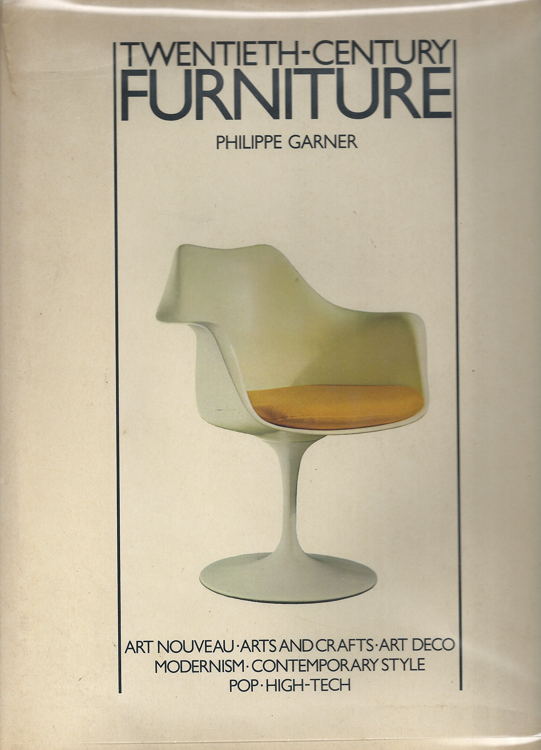 Twentieth Century Furniture: Philippe Garner: 9780442254216: Amazon.com:  Books