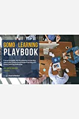 Gomo Learning Playbook: For Onboarding Content Creators 2019 Edition Kindle Edition