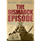 The Bismarck Episode