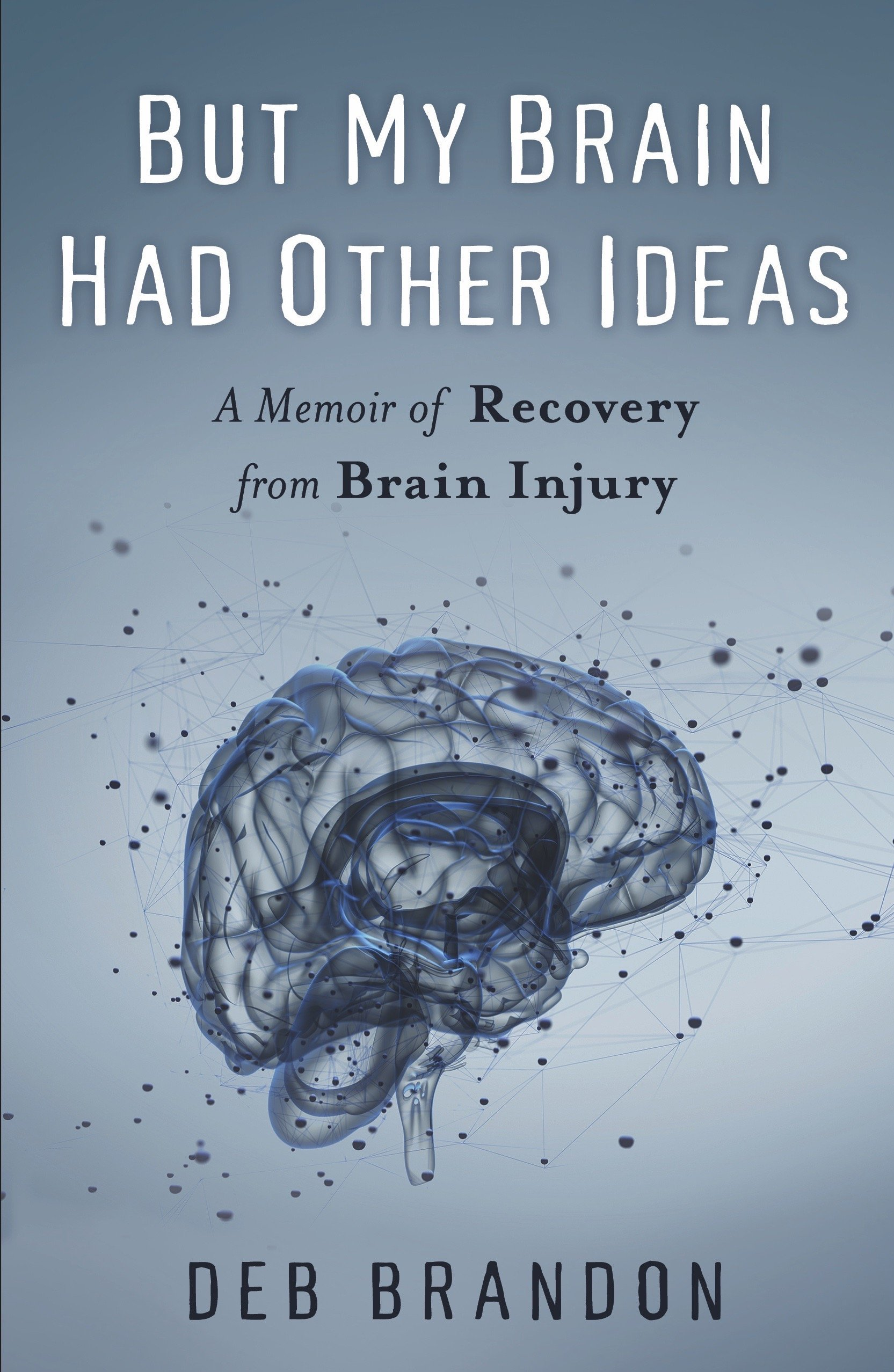 Through My Head : Essays by a Brain Injury Survivor