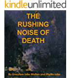 The Rushing Noise of Death: A Detective Flagg Mystery