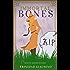 Immortal Bones (Detective Saussure Mysteries Book 1)
