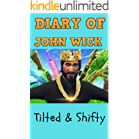 Diary Of John Wick 2: Tilted & Shifty
