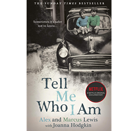 Tell Me Who I Am The Story Behind The Netflix Documentary Now A Major Netflix Documentary Kindle Edition By Lewis Alex Marcus Lewis Arts Photography Kindle Ebooks Amazon Com
