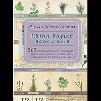 China Bayles' Book of Days (China Bayles Mystery)
