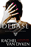 Debase (Elite Bratva Brotherhood Book 2)