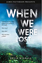 When We Were Lost Kindle Edition