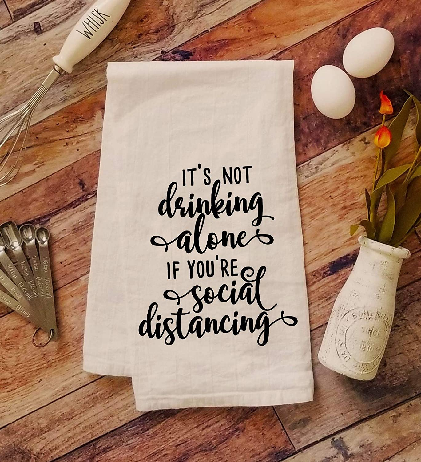 Kitchen Hand Towel Funny Kitchen Towel Quarantine 2020 Sarcastic Humor Its Not Drinking Alone If Youre Social Distancing