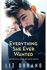 Everything She Ever Wanted: An Older Woman Younger Man Romance (A Different Kind of Love Book 1) Kindle Edition