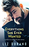 Everything She Ever Wanted: An Older Woman Younger Man Romance (A Different Kind of Love Book 1)