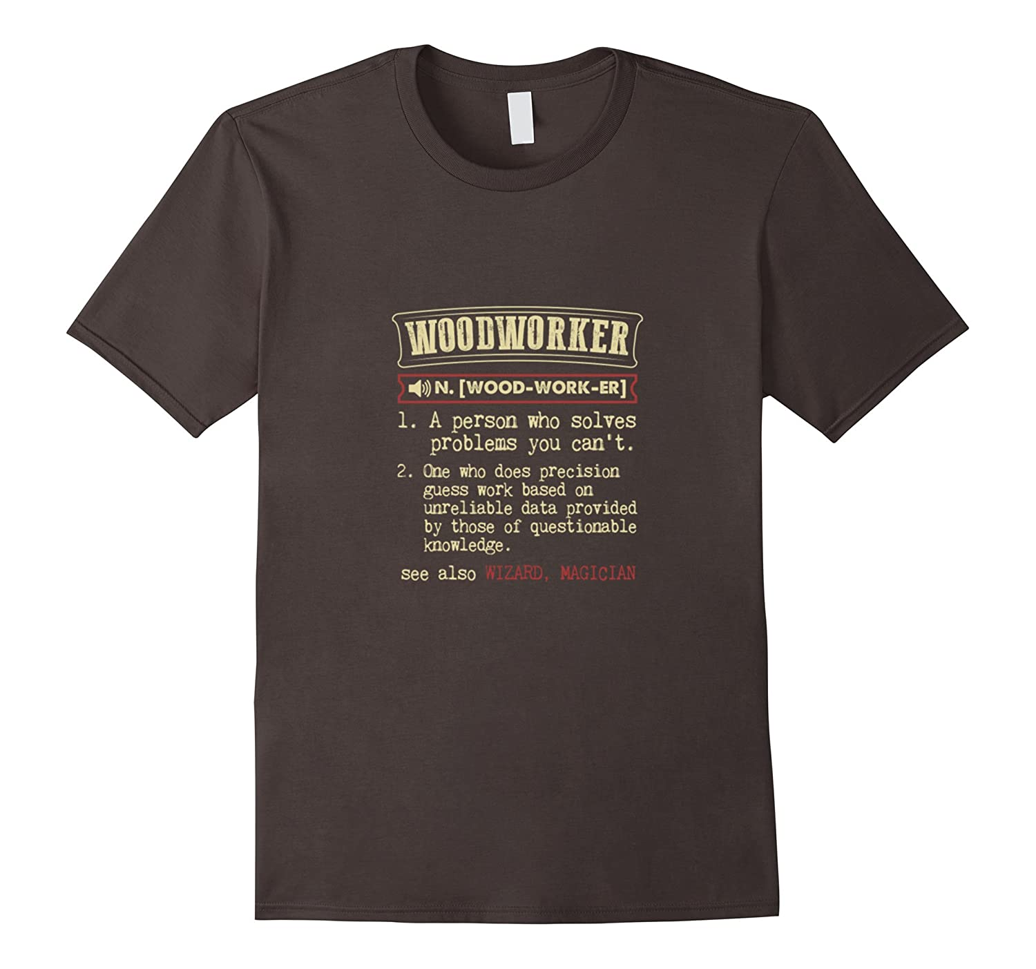 ... Woodworker - Funny Woodworking T-shirt ...