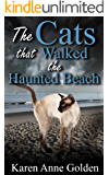The Cats that Walked the Haunted Beach (The Cats that . . . Cozy Mystery Book 10)