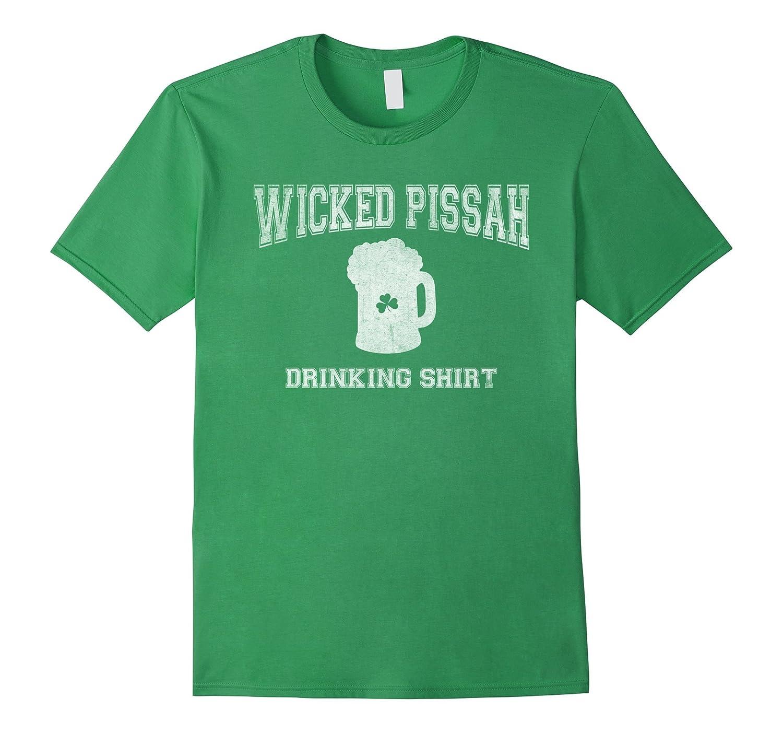 St Patricks Day Wicked Pissah Drinking Shirt