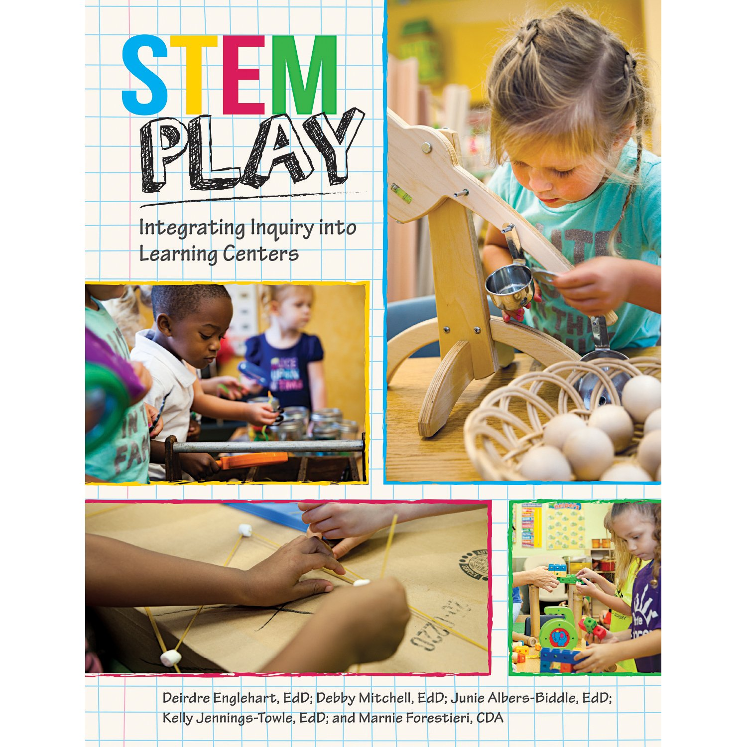 Download Stem Play: Integrating Inquiry Into Learning Centers PDF