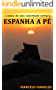Espanha a pé: O relato de um caminhada solitária