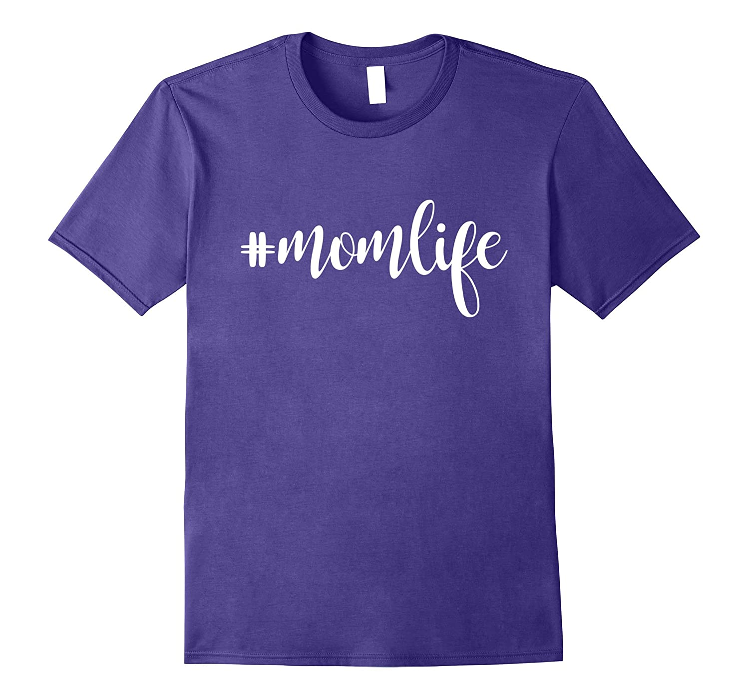#MomLife Mommy T-Shirt, Mom Life Women T-Shirt-TH