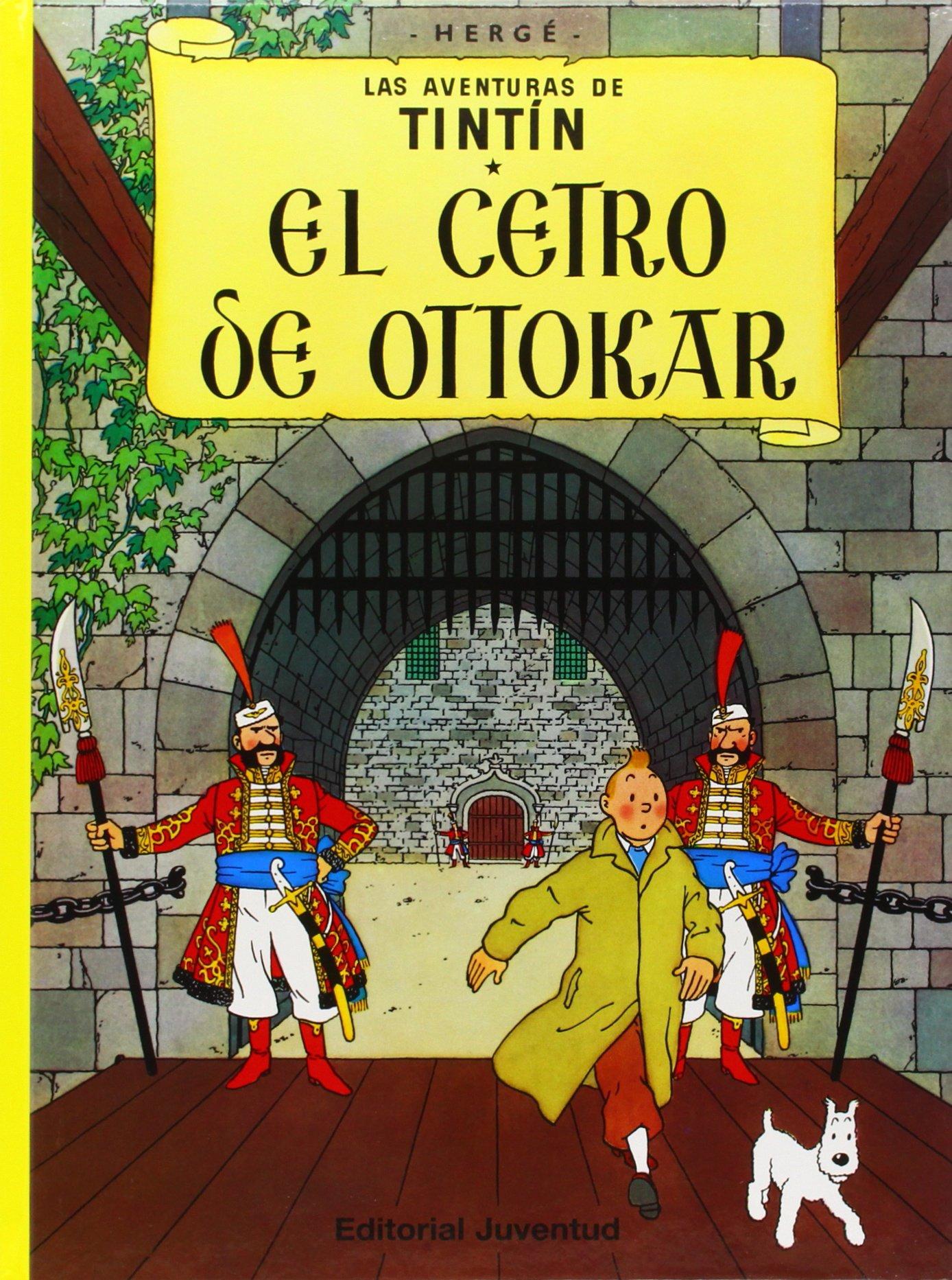 El cetro de Ottokar / King Ottokar's Scepter (Las aventuras de Tintin) (Spanish Edition)
