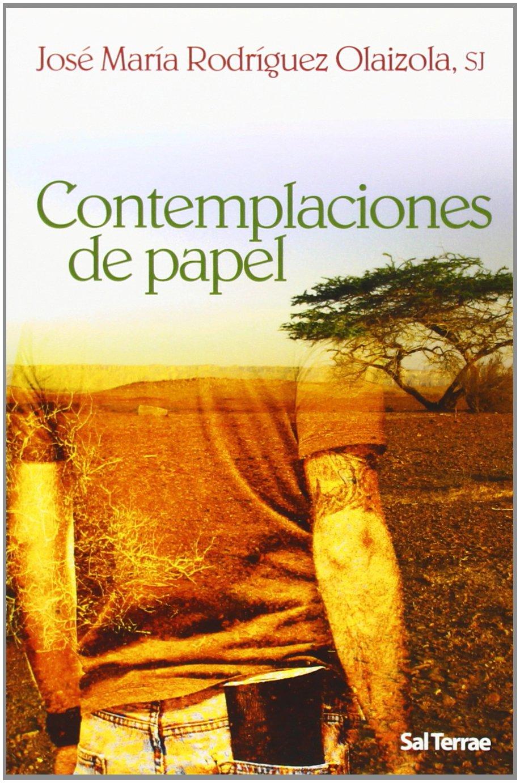 Contemplaciones de Papel (Pozo de Siquem): Amazon.es: José María Rodríguez Olaizola SJ: Libros