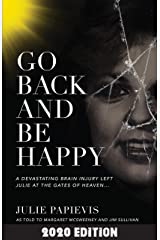 Go Back and Be Happy Kindle Edition