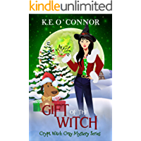 Gift of the Witch: Short Christmas Novel (Crypt Witch Cozy Mystery Series Book 11)