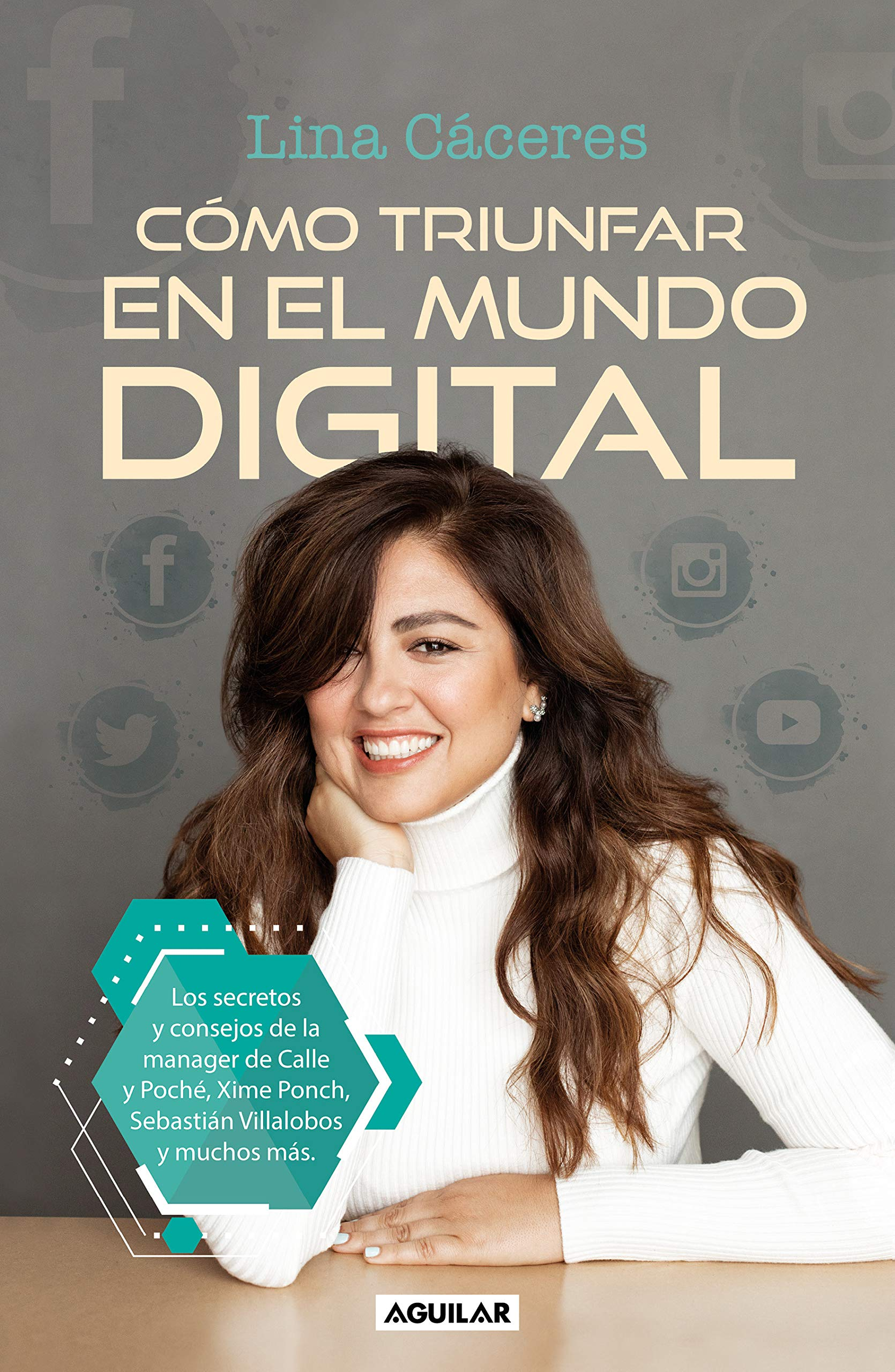 Cómo triunfar en el mundo virtual / How to Succeed within the Digital World (Spanish Edition)