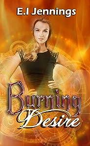 Burning Desire (The Jessica Dawn Series)