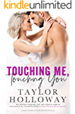 Touching Me, Touching You (Lone Star Lovers Book 7)