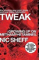 Tweak: Growing Up On