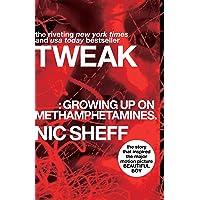 Tweak (Growing Up on Methamphetamines)