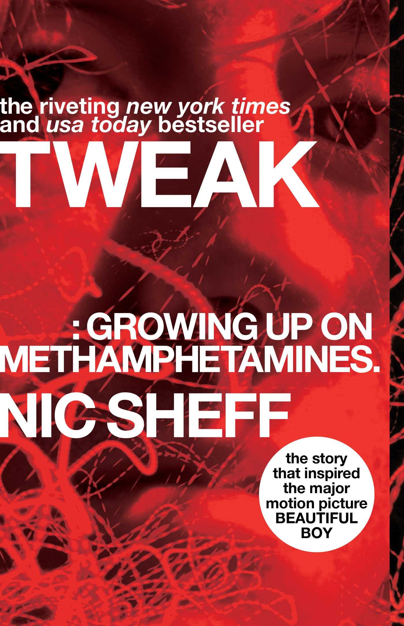 Tweak: Growing Up on Methamphetamines: Amazon.es: Nic Sheff: Libros en idiomas extranjeros
