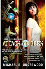 Attack the Geek: A Ree Reyes Side-Quest (Ree Reyes Series Book 3) Kindle Edition