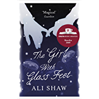 The Girl with Glass Feet: Winner of the Desmond Elliott Prize
