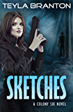 Sketches (Colony Six Book 1)