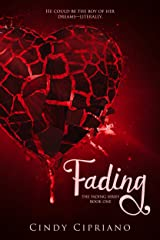 Fading (The Fading Series Book 1) Kindle Edition