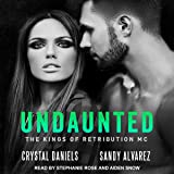 Undaunted: Kings of Retribution MC Series, Book 1