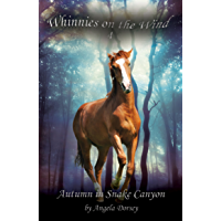 Autumn in Snake Canyon (Whinnies on the Wind Book 4)