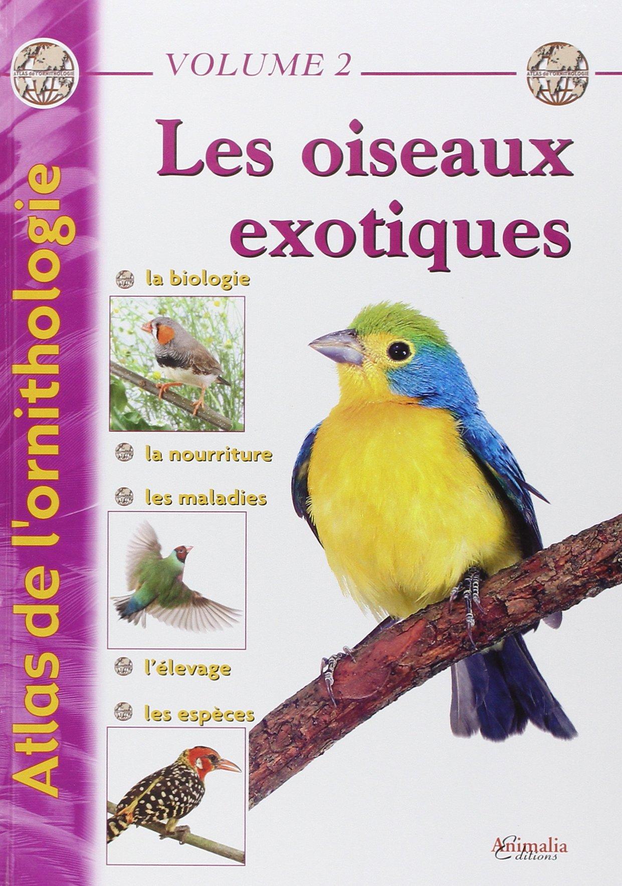 Atlas de l'ornithologie - Volume 2: Les oiseaux exotiques Relié – 18 mai 2006 Gabriel Prin Jacqueline Prin Philippe de Wailly Richard Latreille