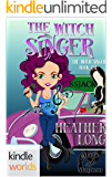 Magic and Mayhem: The Witch Singer (Kindle Worlds Novella)
