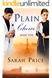 Plain Choice (The Plain Fame Series Book 5)
