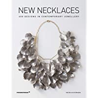 New Necklaces. 400 Designs In Contemporary Jewellery