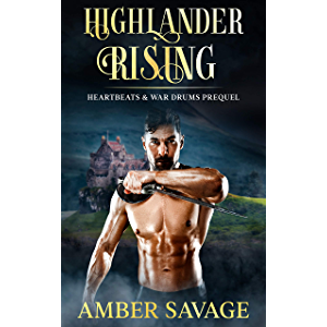 Highlander Rising: A Scottish Time Travel Romance Prequel to the Heartbeats & War Drum Series