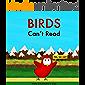 Birds Can't Read (Sammy Bird)