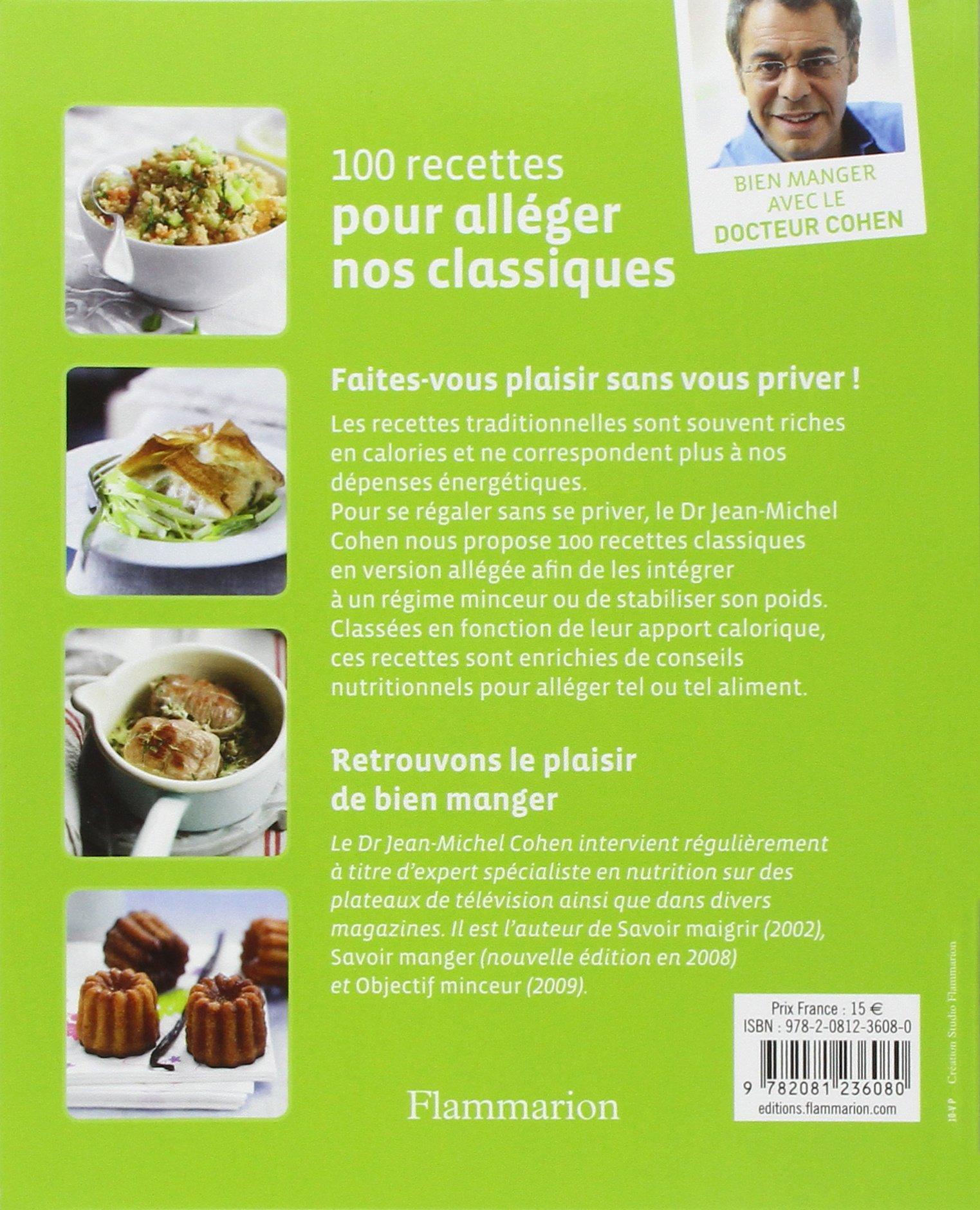 Amazon.fr - 100 recettes pour alléger nos classiques - Jean-Michel Cohen,  Géraldine Sauvage, Bernard Radvaner - Livres