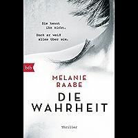 DIE WAHRHEIT: Thriller (German Edition)