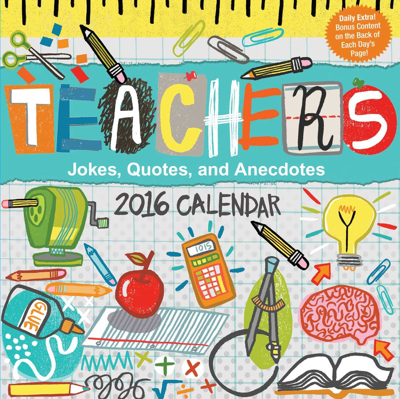 Teachers 2016 Day To Day Calendar  Jokes Quotes And Anecdotes